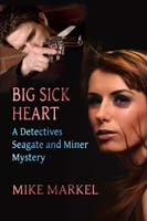 Big Sick Heart by Mike Markel