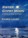 Sister Gypsy Moon by Karen Leabo cover