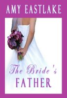 The Bride's Father cover