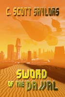 Sword of the Dajjal by C. Scott Saylor