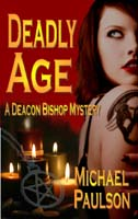 Deadly Age by Michael Paulson (cover)