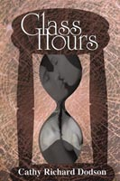 Glass Hours by Cathy Richard Dodson (cover)