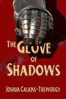 The Glove of Shadows by Joshua Calkins-Treworgy cover