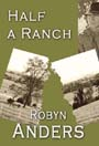Half a Ranch by Robyn Anders cover
