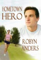 Hometown Hero by Robyn Anders
