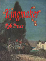 Kingmaker by Rob Preece cover
