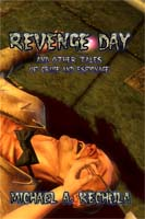 Revenge Day by Michael A. Kechula cover