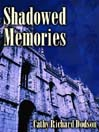 Shadowed Memories by Cathy Richard Dodson cover