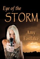 Eye of the Storm by Amy Eastlake