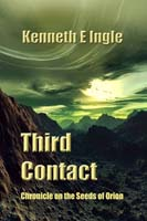Third Contact by Kenneth E. Ingle cover